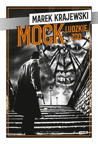 okładka MOCK. Ludzkie zoo, Książka | Krajewski Marek