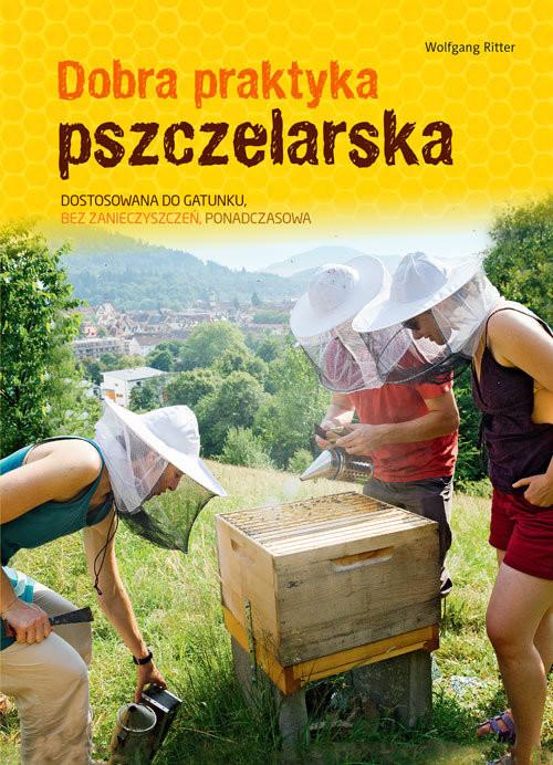okładka Dobra praktyka pszczelarska, Książka | Wolfgang Ritter
