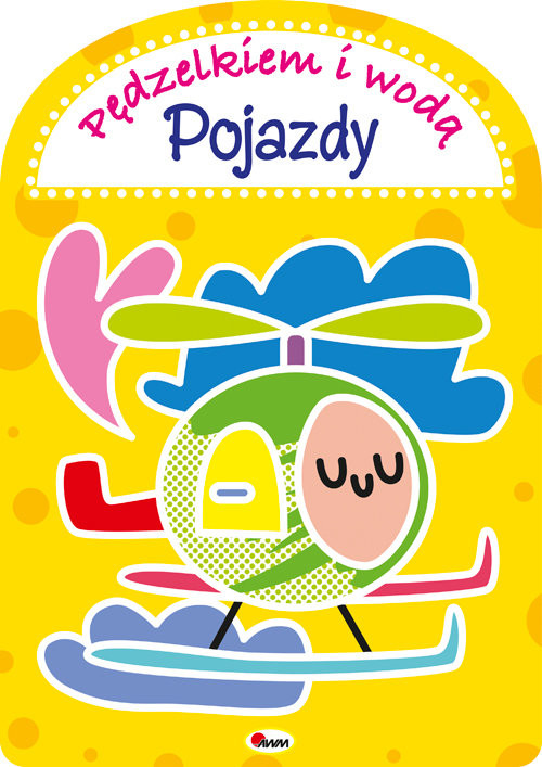 okładka Pędzelkiem i wodą Pojazdy, Książka | Kwiecińska Mirosława