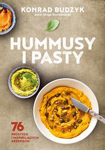 okładka Hummusy i pasty, Książka | Konrad Budzyk