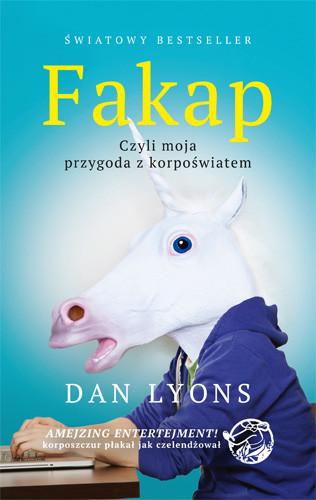 okładka Fakap. Moja przygoda z korpoświatem, Książka | Lyons Dan