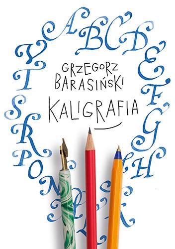 okładka Kaligrafia, Książka | Barasiński Grzegorz
