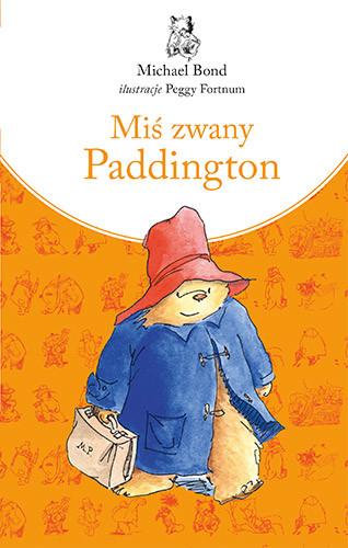 okładka Miś zwany Paddington. KsiążkaBond Michael