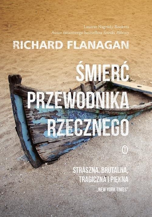 okładka Śmierć przewodnika rzecznego, Książka | Flanagan Richard