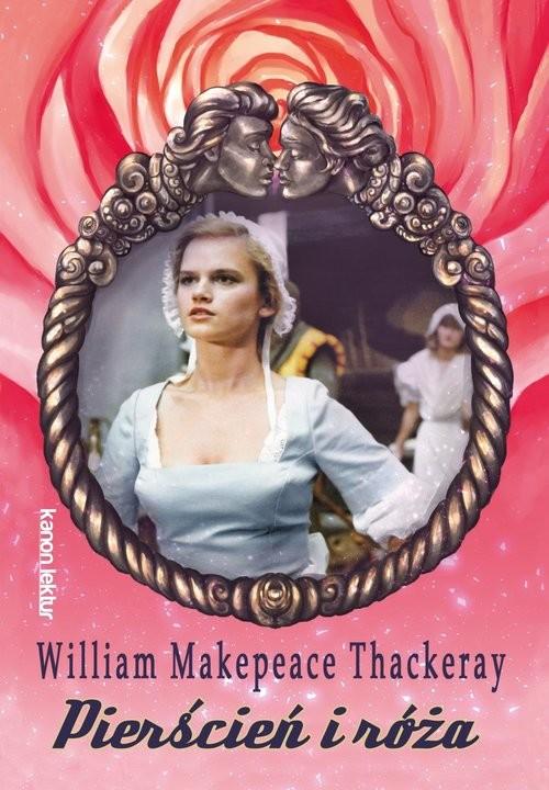 okładka Pierścień i róża, Książka | William Makepeace  Thackeray