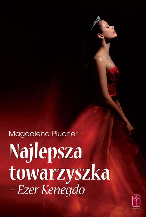 okładka Najlepsza Towarzyszka - Ezer Kenegdo, Książka   Plucner Magdalena