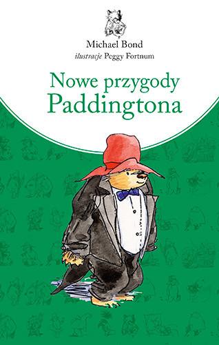 okładka Nowe przygody Paddingtona, Książka | Bond Michael