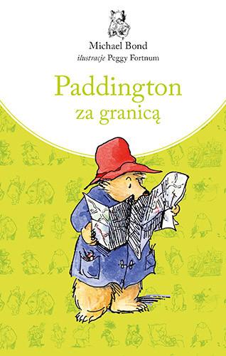 okładka Paddington za granicą, Książka | Michael  Bond
