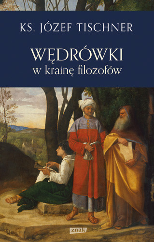 okładka Wędrówki w krainę filozofów, Książka | Józef Tischner ks.