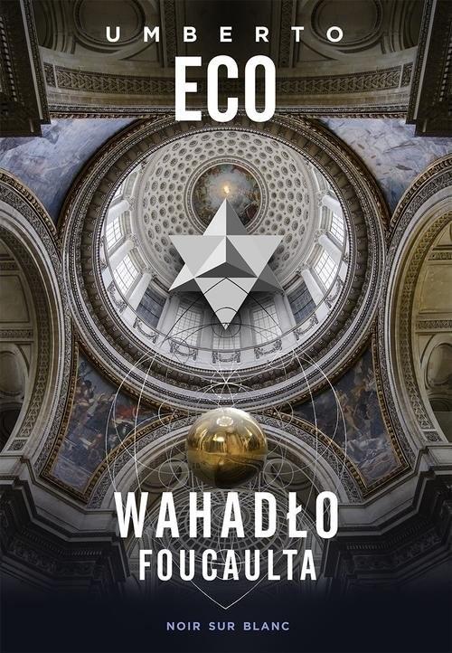 okładka Wahadło Foucaulta, Książka | Eco Umberto