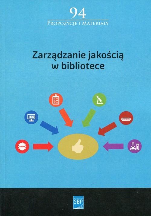 okładka Zarządzanie jakością w bibliotece, Książka  