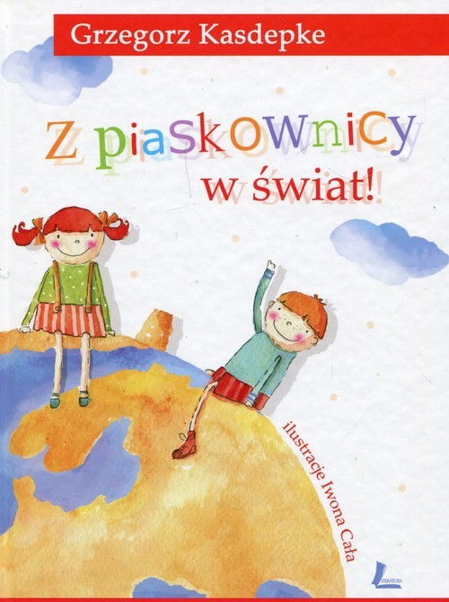 okładka Z piaskownicy w świat, Książka | Kasdepke Grzegorz