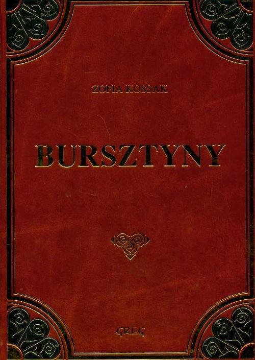 okładka Bursztyny, Książka | Zofia Kossak