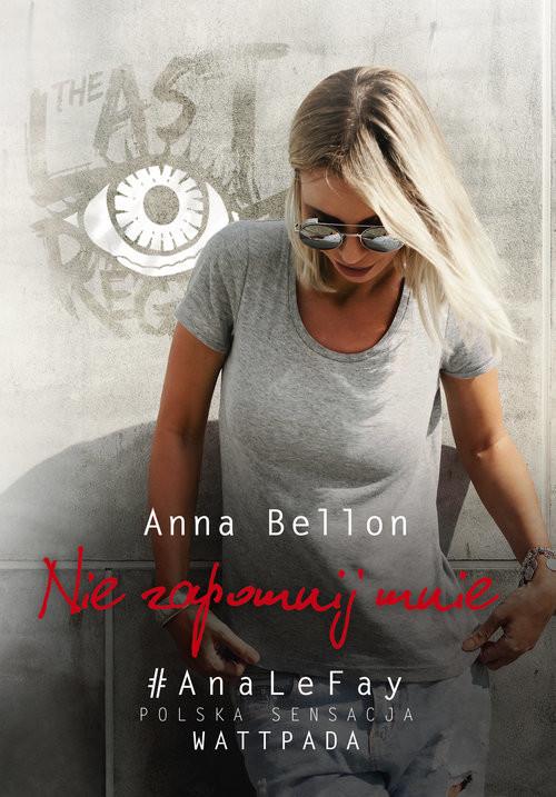okładka Nie zapomnij mnie, Książka | Bellon Anna