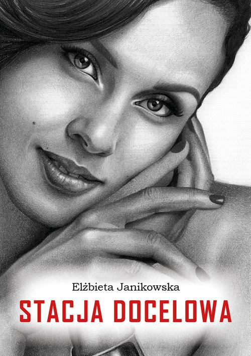 okładka Stacja docelowa, Książka | Janikowska Elżbieta