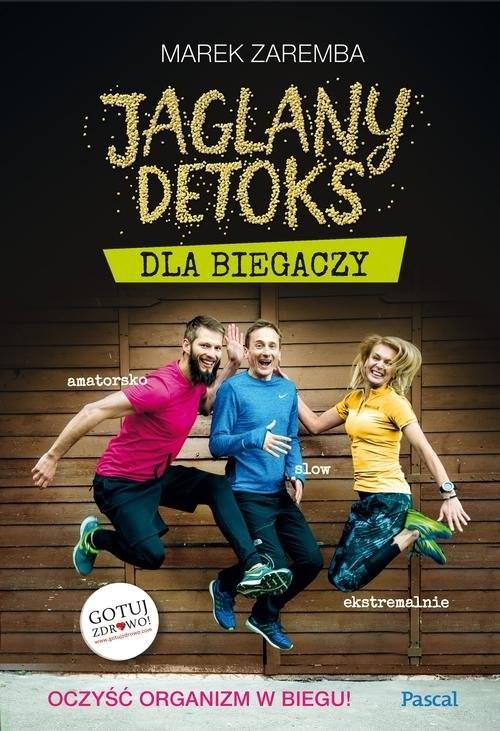 okładka Jaglany detoks dla biegaczy, Książka   Zaremba Marek