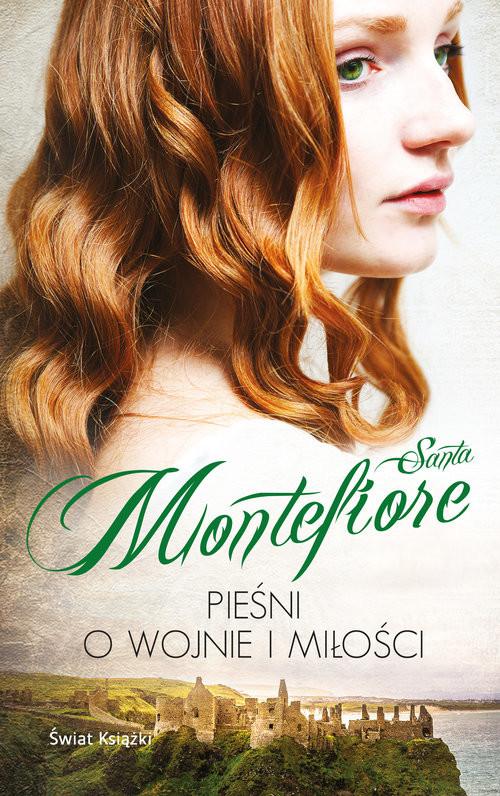 okładka Pieśni o wojnie i miłości, Książka | Santa Montefiore
