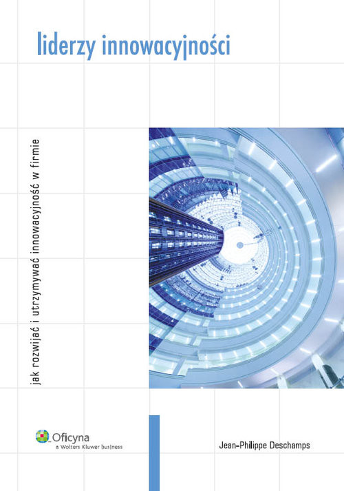 okładka Liderzy innowacyjności, Książka | Jean-Philippe Deschamps