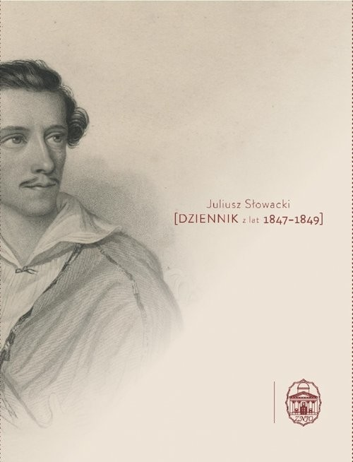 okładka Dziennik z lat 1847-1849, Książka | Juliusz Słowacki