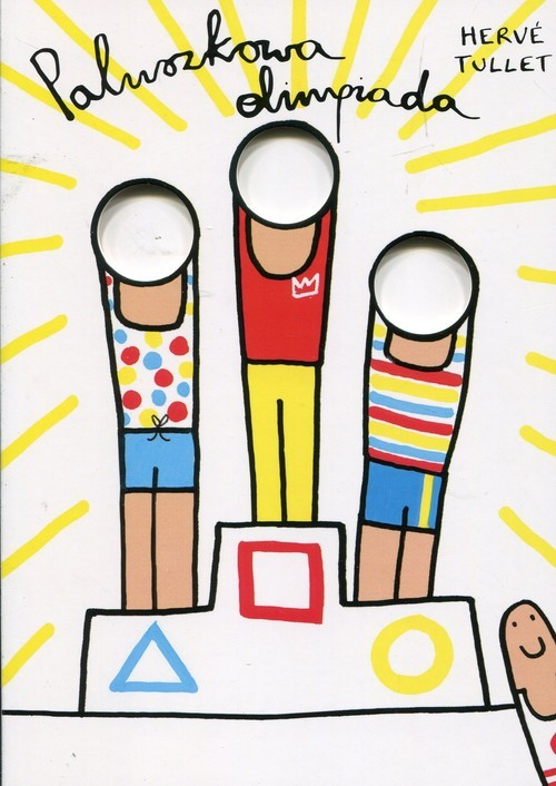 okładka Paluszkowa olimpiada, Książka | Tullet Herve