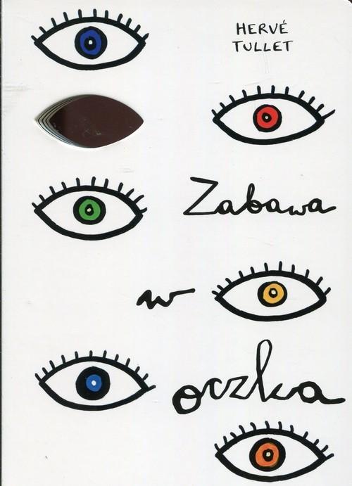 okładka Zabawa w oczka, Książka | Tullet Herve