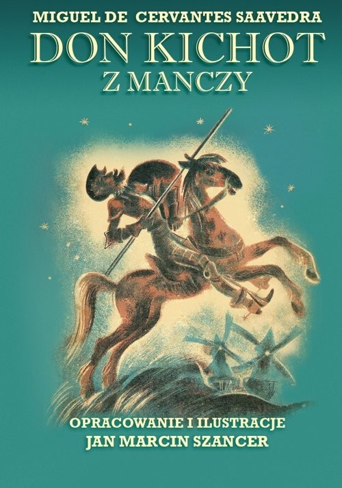 okładka Don Kichot z Manczy, Książka | Cervantes Saavedra Miguel de