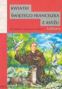 okładka Kwiatki św. Franciszka z Asyżu Wydanie z opracowaniem, Książka |