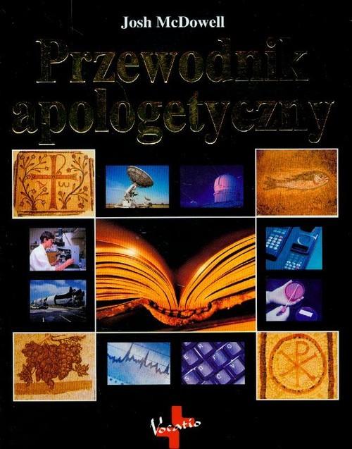okładka Przewodnik apologetyczny, Książka | Josh  McDowell