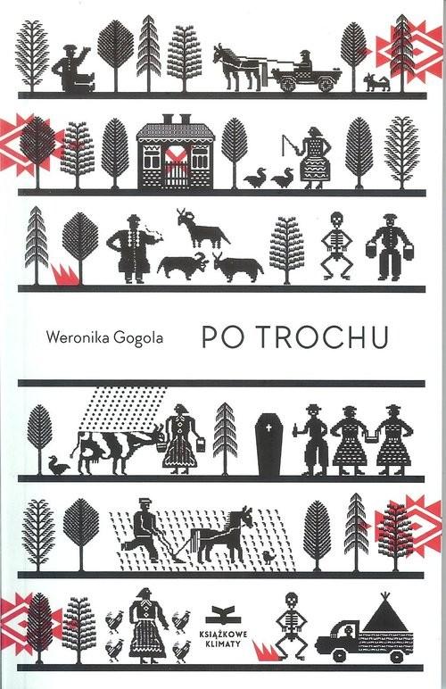 okładka Po trochuksiążka |  | Gogola Weronika