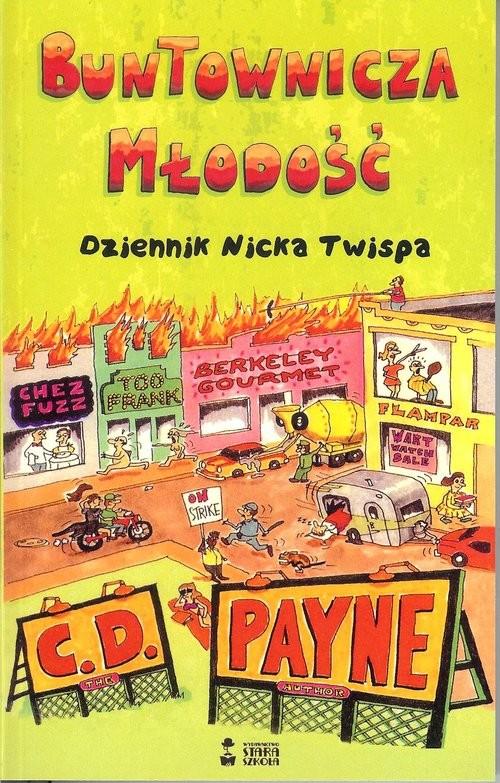 okładka Buntownicza młodość, Książka | C. D. Payne