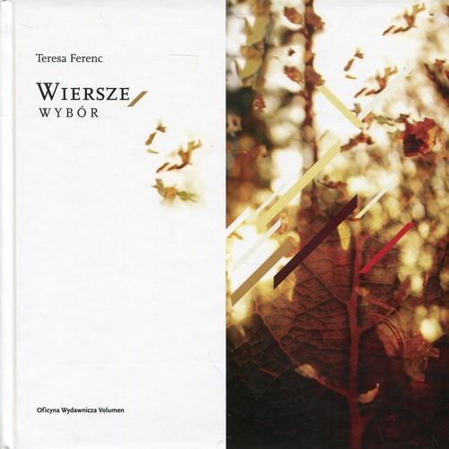 okładka Wiersze Wybór, Książka | Ferenc Teresa