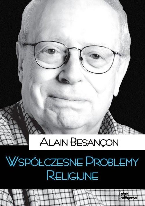 okładka Współczesne problemy religijne, Książka | Besancon Alain