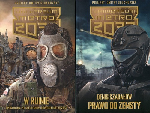 okładka Uniwersum Metro 2033 Prawo do zemsty / W ruinie Pakietksiążka |  | Szabałow Denis