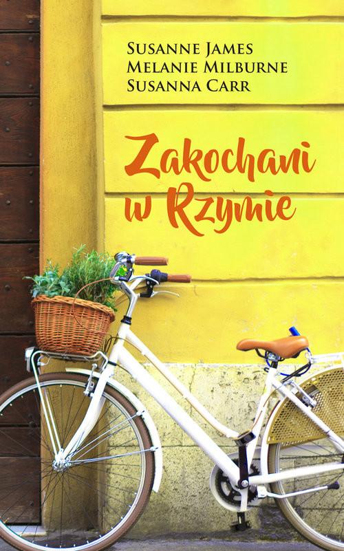 okładka Zakochani w Rzymie, Książka | Susanne James, Melanie Milburne, Susanna Carr