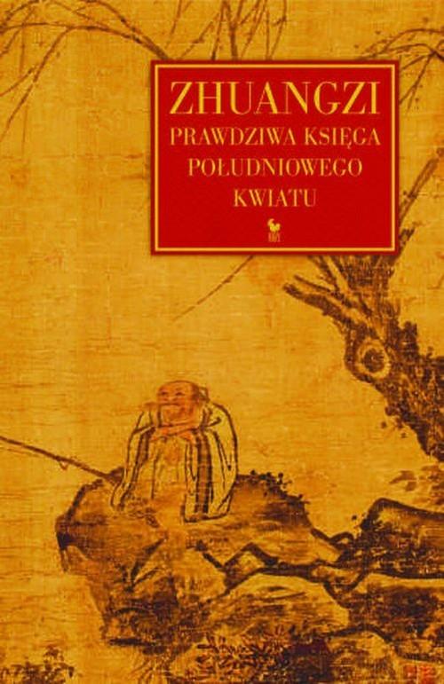 okładka Zhuangzi Prawdziwa Księga Południowego Kwiatuksiążka     