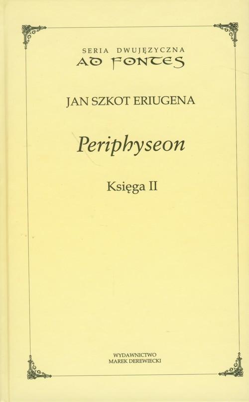 okładka Periphyseon Księga 2, Książka | Jan Szkot Eriugena