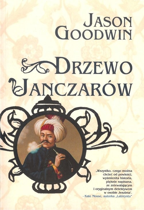 okładka Drzewo janczarów, Książka | Goodwin Jason