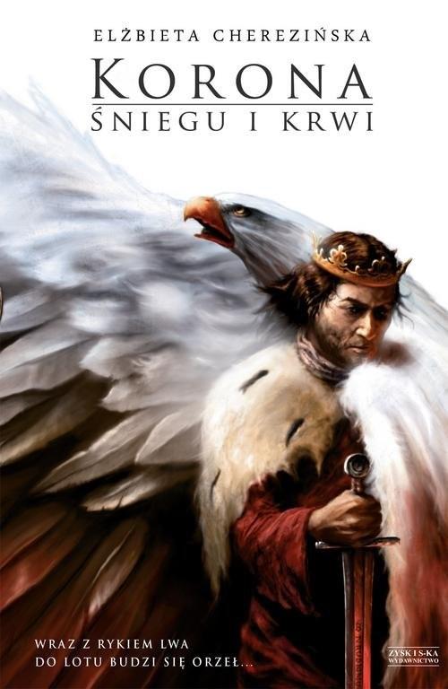 okładka Korona śniegu i krwiksiążka      Elżbieta Cherezińska