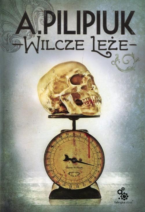 okładka Wilcze Leże, Książka | Pilipiuk Andrzej