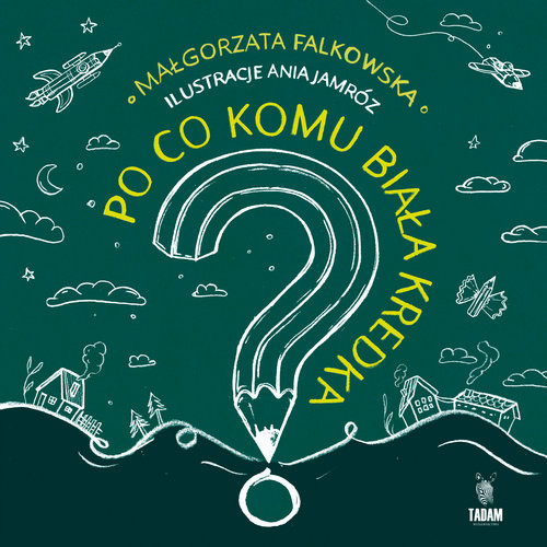 okładka Po co komu biała kredka, Książka | Falkowska Małgorzata