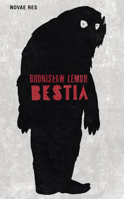 okładka Bestia, Książka | Lemur Bronisław