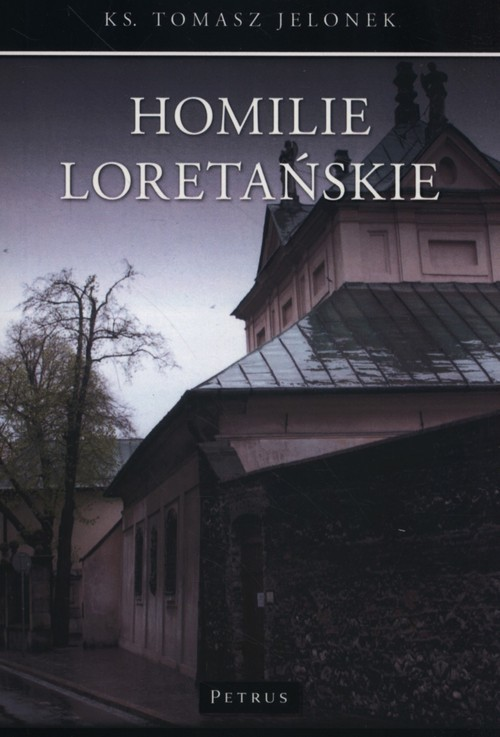 okładka Homilie Loretańskie 10, Książka   Jelonek Tomasz