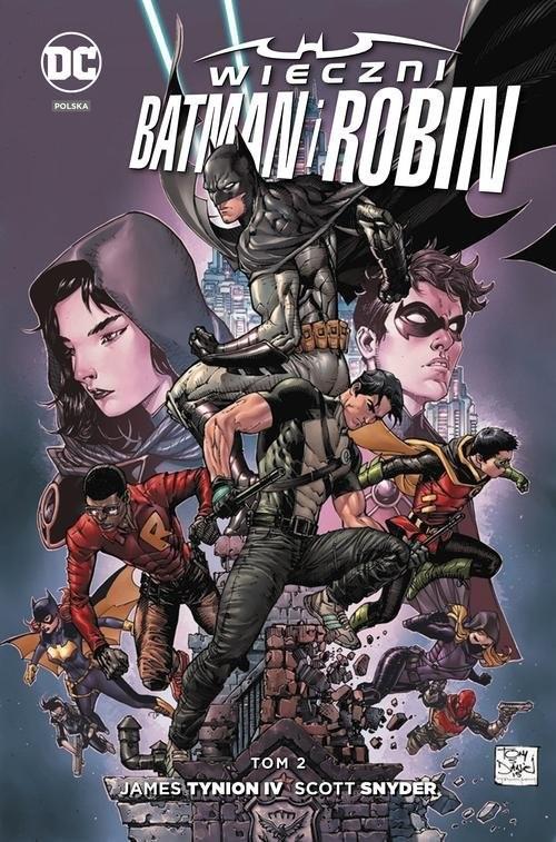 okładka Wieczni Batman i Robin Tom 2, Książka | James Tynion IV, Scott Snyder, Scot Eaton