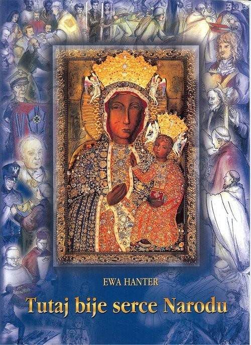 okładka Tutaj bije serce Narodu, Książka | Hanter Ewa