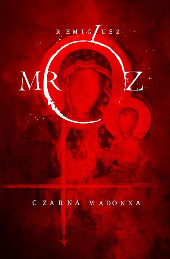 okładka Czarna Madonna, Książka | Mróz Remigiusz