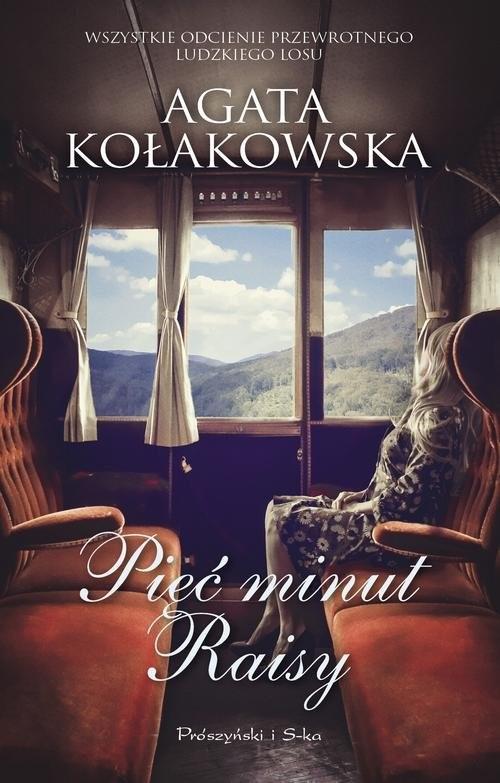 okładka Pięć minut Raisy, Książka | Agata Kołakowska