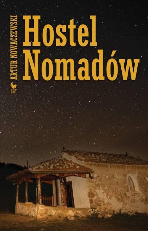 okładka Hostel Nomadów, Książka   Nowaczewski Artur