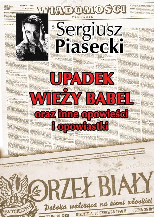 okładka Upadek wieży Babel oraz inne opowieści i opowiastki, Książka | Sergiusz Piasecki