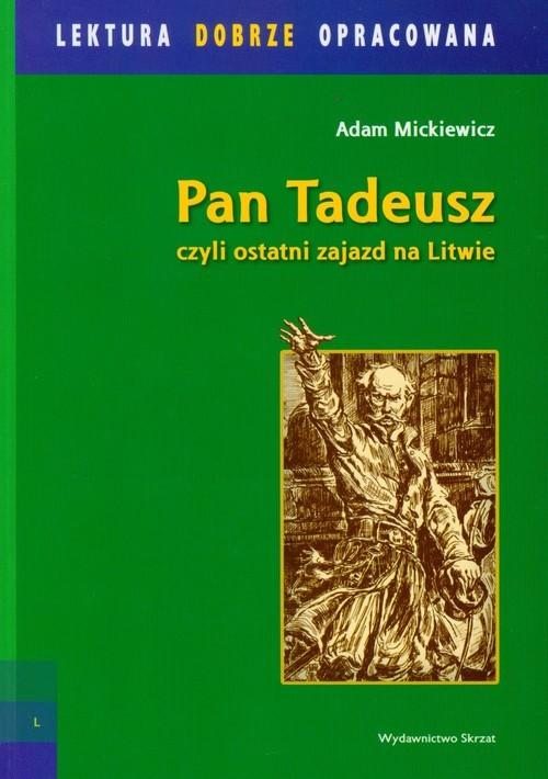 okładka Pan Tadeusz czyli ostatni zajazd na Litwie, Książka | Mickiewicz Adam