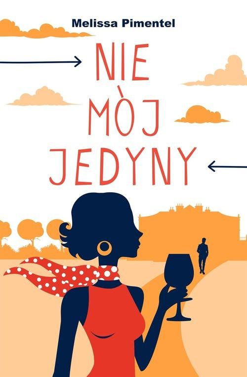 okładka Nie mój jedyny, Książka | Pimentel Melissa